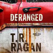 Deranged by  T. R. Ragan audiobook