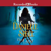 The Cast by  Danielle Steel audiobook