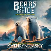 Bears of the Ice #1: The Quest of the Cubs by  Kathryn Lasky audiobook