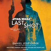 Star Wars: Last Shot by  Daniel José Older audiobook