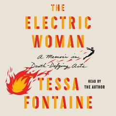 The Electric Woman by Tessa Fontaine audiobook