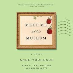 Meet Me at the Museum by Anne Youngson audiobook