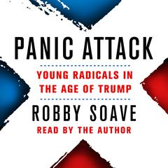 Panic Attack by Robby Soave audiobook