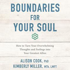 Boundaries for Your Soul