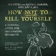 How Not to Kill Yourself by Set Sytes audiobook