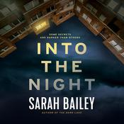 Into the Night by  Sarah Bailey audiobook