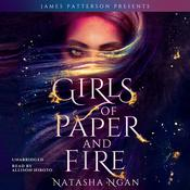 Girls of Paper and Fire by  Natasha Ngan audiobook