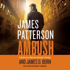Ambush by James O. Born, James Patterson
