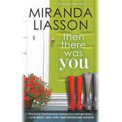 Then There Was You by  Miranda Liasson audiobook