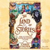 The Land of Stories: The Ultimate Book Hugger's Guide by  Chris Colfer audiobook