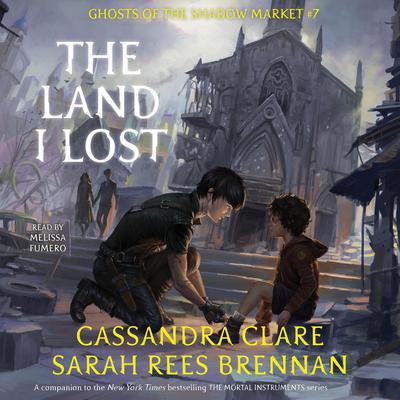 The Land I Lost by Cassandra Clare audiobook