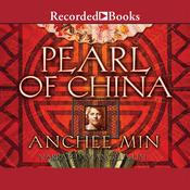 Pearl of China by  Anchee Min audiobook
