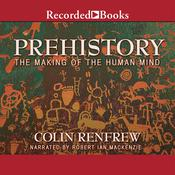 Prehistory by  Colin Renfrew audiobook