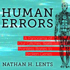 Human Errors by Nathan H. Lents audiobook
