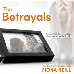 The Betrayals by Fiona Neill audiobook