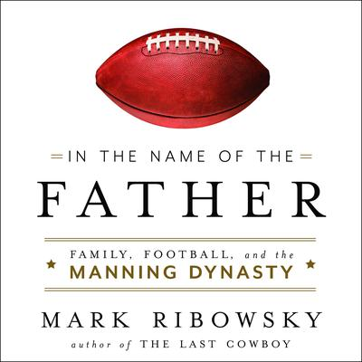 In the Name of the Father by Mark Ribowsky audiobook