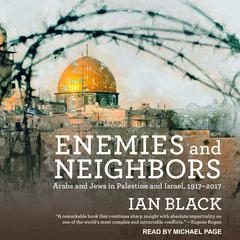 Enemies and Neighbors by Ian Black audiobook