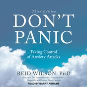 Don't Panic Third Edition by  Reid Wilson PhD audiobook