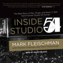 Inside Studio 54 by Mark Fleischman audiobook