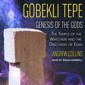 Gobekli Tepe by  Andrew Collins audiobook