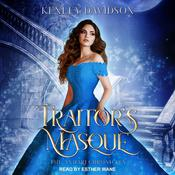 Traitor's Masque by  Kenley Davidson audiobook