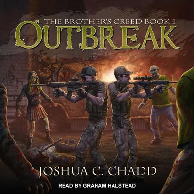 Outbreak by Joshua C. Chadd audiobook