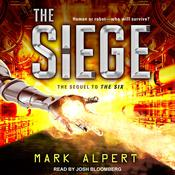 The Siege by  Mark Alpert audiobook