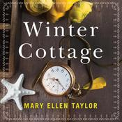 Winter Cottage by  Mary Ellen Taylor audiobook