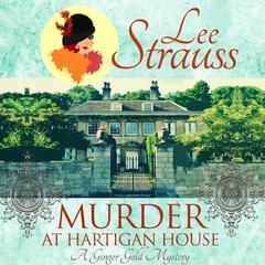 Murder at Hartigan House by Lee Strauss audiobook