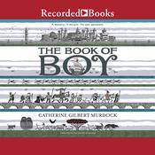 The Book of Boy by  Catherine Gilbert Murdock audiobook