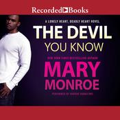 The Devil You Know by  Mary Monroe audiobook