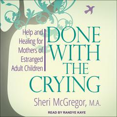 Done With The Crying by Sheri McGregor audiobook