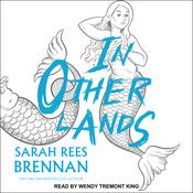 In Other Lands by  Sarah Rees Brennan audiobook