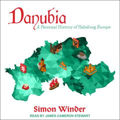Danubia by Simon Winder audiobook