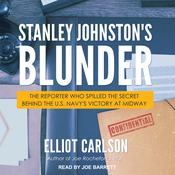 Stanley Johnston's Blunder by  Elliot Carlson audiobook