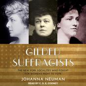 Gilded Suffragists by  Johanna Neuman audiobook