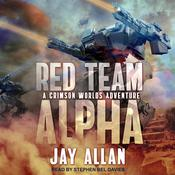 Red Team Alpha by  Jay Allan audiobook
