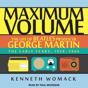 Maximum Volume by  Kenneth Womack audiobook