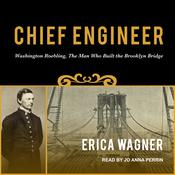 Chief Engineer by  Erica Wagner audiobook