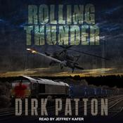 Rolling Thunder by  Dirk Patton audiobook