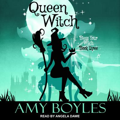 Queen Witch  by Amy Boyles audiobook
