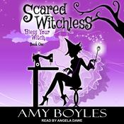 Scared Witchless  by  Amy Boyles audiobook