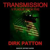 Transmission by  Dirk Patton audiobook