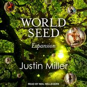World Seed: Expansion by  Justin Miller audiobook