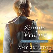A Simple Prayer by  Amy Clipston audiobook