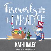 Fireworks in Paradise by  Kathi Daley audiobook