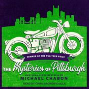 The Mysteries Of Pittsburgh by  Michael Chabon audiobook