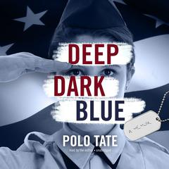 Deep Dark Blue by Polo Tate audiobook