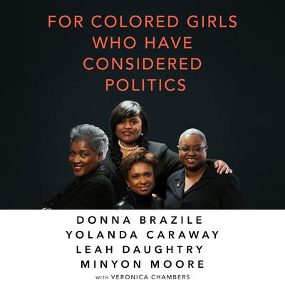 For Colored Girls Who Have Considered Politics by Mina Anwar audiobook