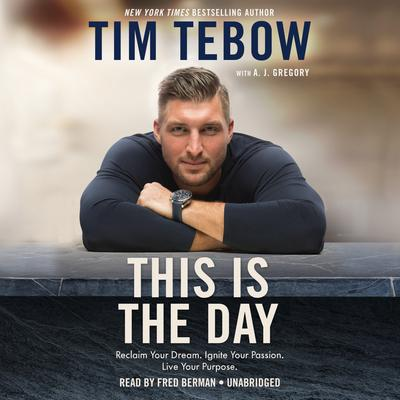 This Is the Day by Tim Tebow audiobook